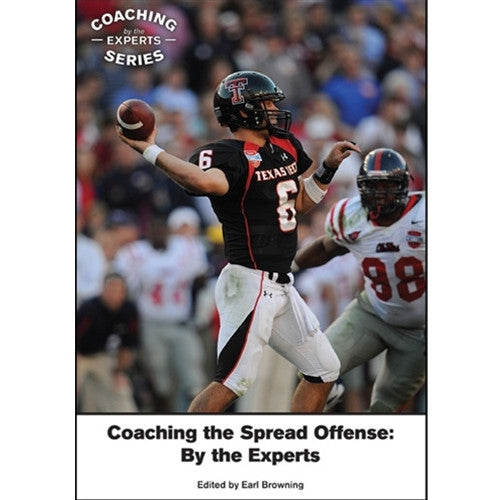 Coaching the Spread Offense: By the Experts