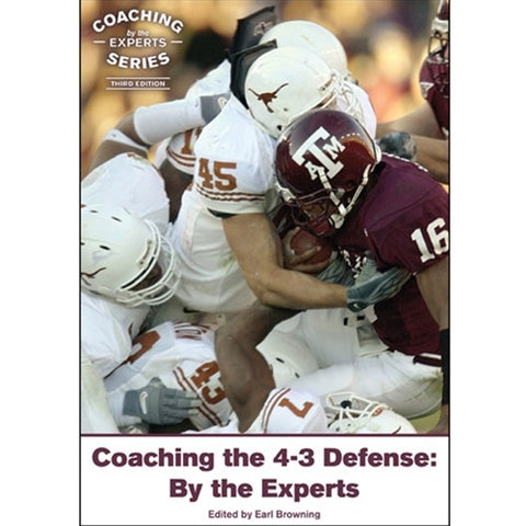 Coaching the 4-3 Defense: By the Experts (Third Edition)