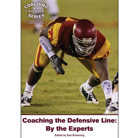 Coaching the Defensive Line: By the Experts (3rd Edition)