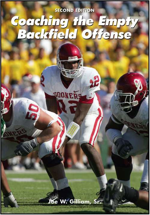 Coaching the Empty Backfield Offense (2nd Edition)