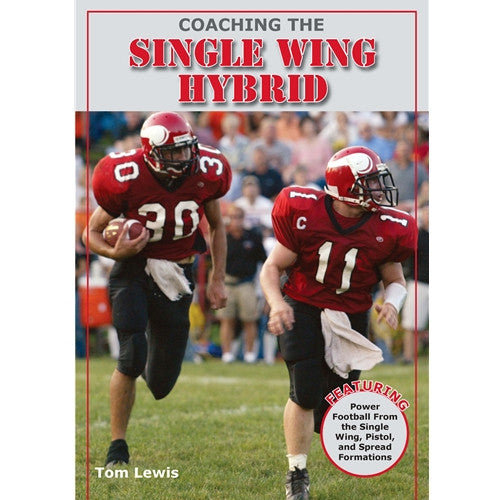 Coaching the Single Wing Hybrid