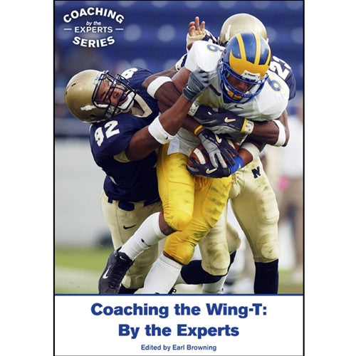 Coaching the Wing-T: By the Experts