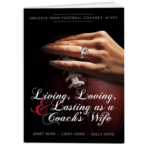 Living, Loving, and Lasting as a Coach's Wife: Insights From Football Coaches' Wives