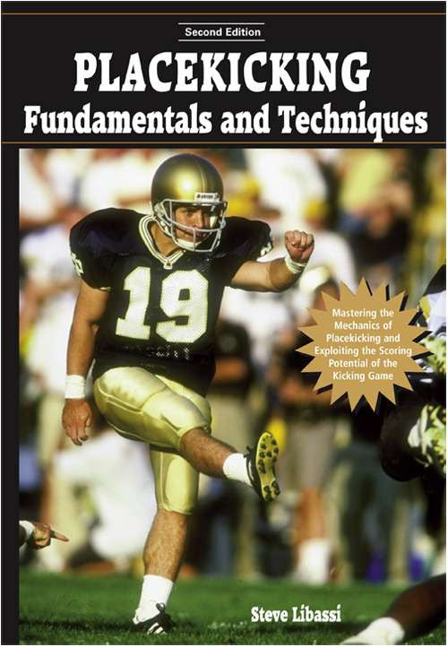 Placekicking Fundamentals and Techniques (2nd Edition)