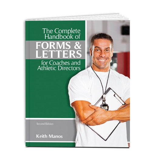 The Complete Handbook of Forms and Letters for Coaches and Athletic Directors