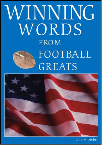 Winning Words from Football Greats