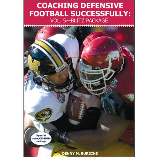 Coaching Defensive Football Successfully: Vol. 5—Blitz Package