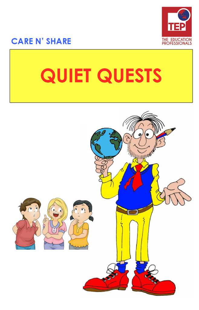 QUIET QUESTS