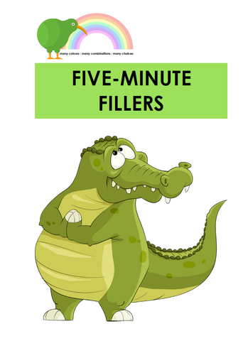 FIVE MINUTE FILLERS