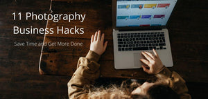 11 Photography Business Productivity Hacks