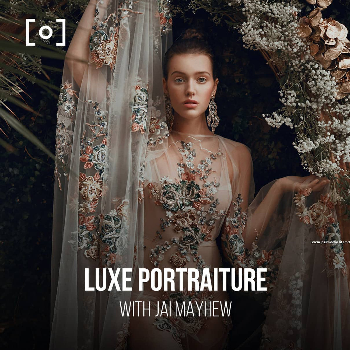 Luxe Portraiture & Retouching With Jai Mayhew