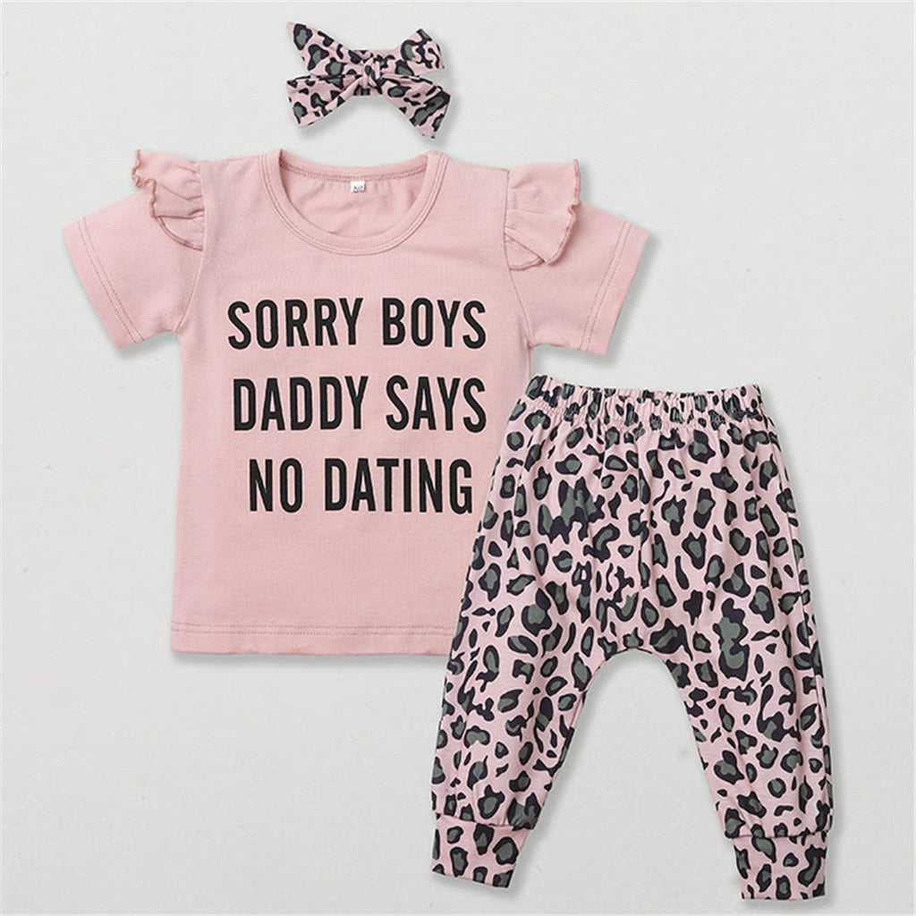"3 Pcs ""Sorry Boys, Daddy Says No Dating"" T-Shirt, Pants & Headband Set"