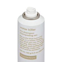 Load image into Gallery viewer, water killer brunette dry shampoo.