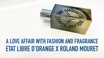 A Love Affair with Fashion and Fragrance | Etat Libre D'Orange X Roland Mouret