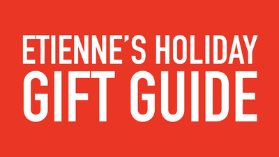 Etienne's Holiday Gift Guide