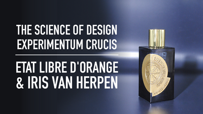 The Science of Design - Experimentum Crucis | Etat Libre D'Orange & Iris Van Herpen
