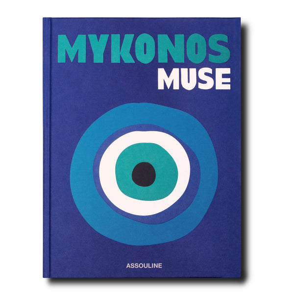 ASSOULINE Mykonos Muse Hardcover Book by Lizy Manola