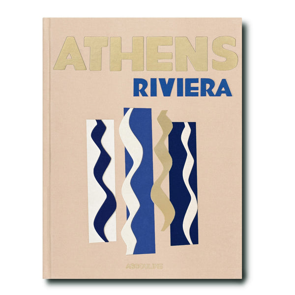 ASSOULINE Athens Riviera Hardcover Book by Stéphanie Artarit