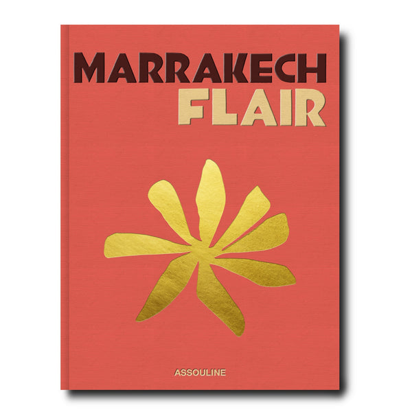 ASSOULINE Marrakech Flair Hardcover Book by Marisa Berenson