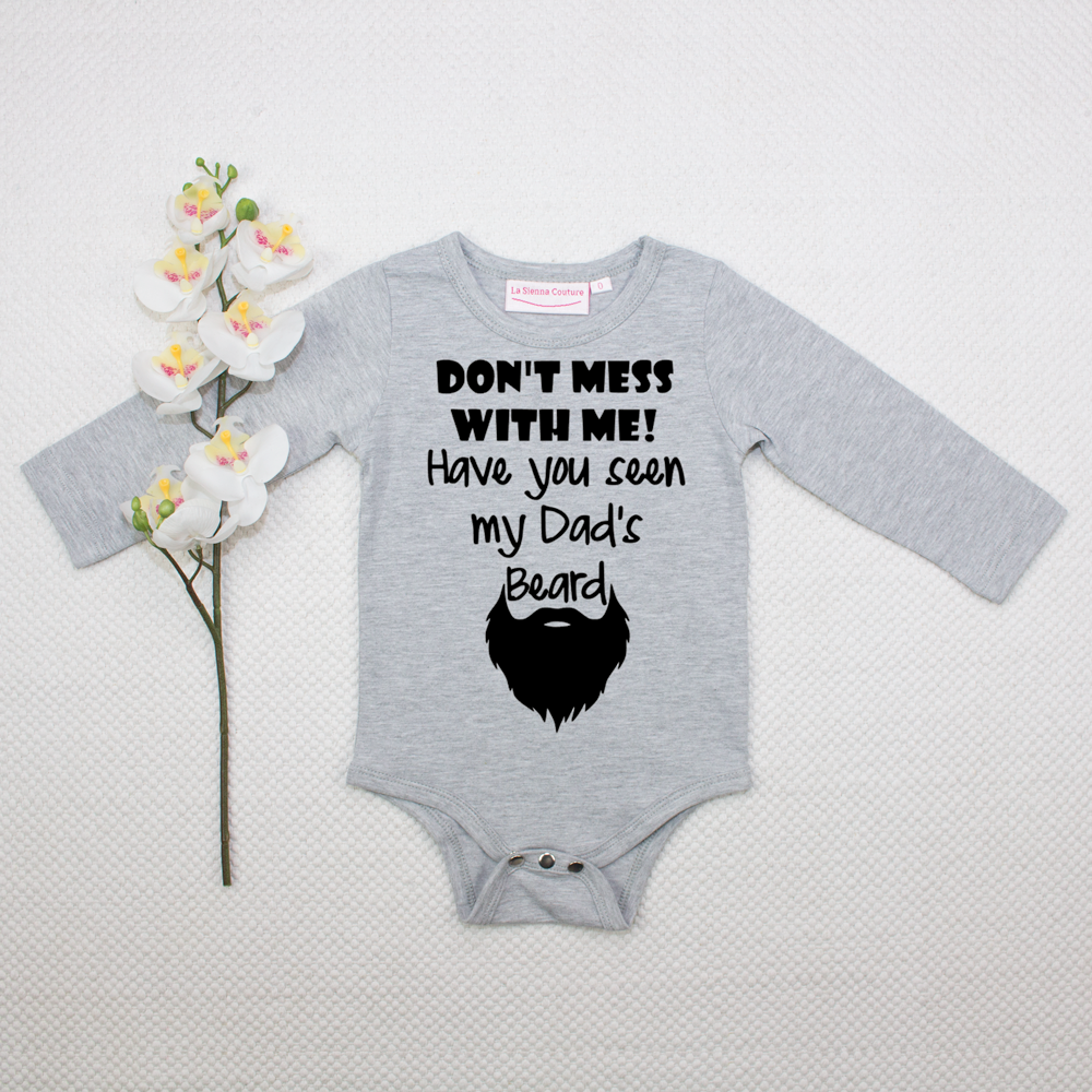 Have You Seen My Dad's Beard?- Unisex Long Sleeve  - Custom