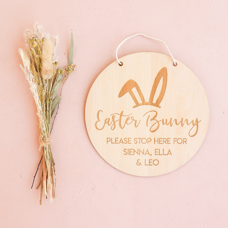 Wooden Sign - Easter Bunny Please Stop