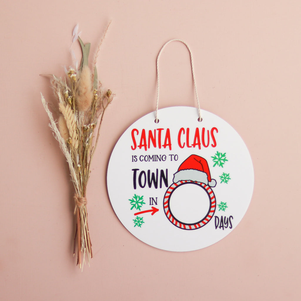 Acrylic Sign - Santa is Coming