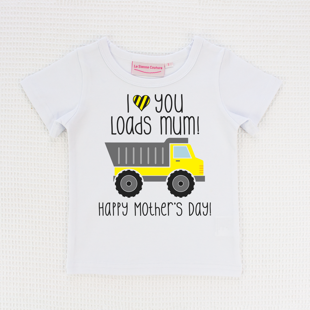 I Love You Loads Mum - Unisex Tee - Custom