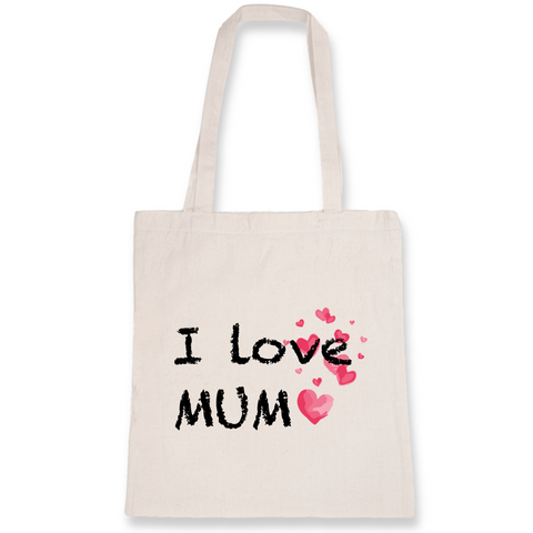 "Tote Bag ""I Love MUM"""