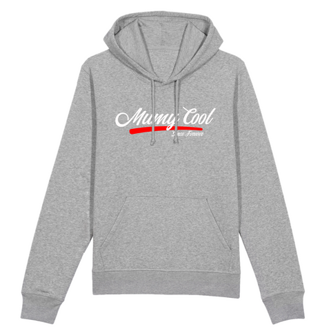 "Sweat à capuche ""Mumy Cool Since Forever"""