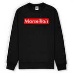"Sweat Unisexe ""Marseillais"""