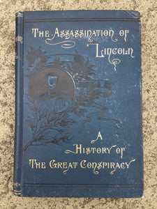 The Assassination of Lincoln A History of the Great Conspiracy book by T.M. Harris 1892