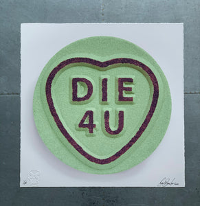 GREEN - DIE 4 U - Single Print