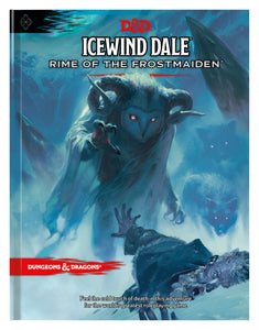 D&D Icewind Dale: Rime of the Frostmaiden - 5th Edition Hardcover Adventure