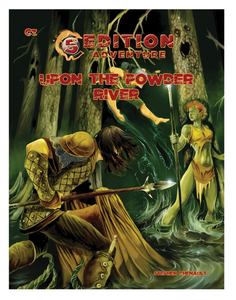"""Upon the Powder River"" - D&D Fifth Edition Adventure Module C3, Level 4 - 7."