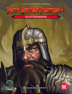 """Glitterdoom"" D&D Fifth Edition Fantasy #1 - Level 3 Adventure Module"