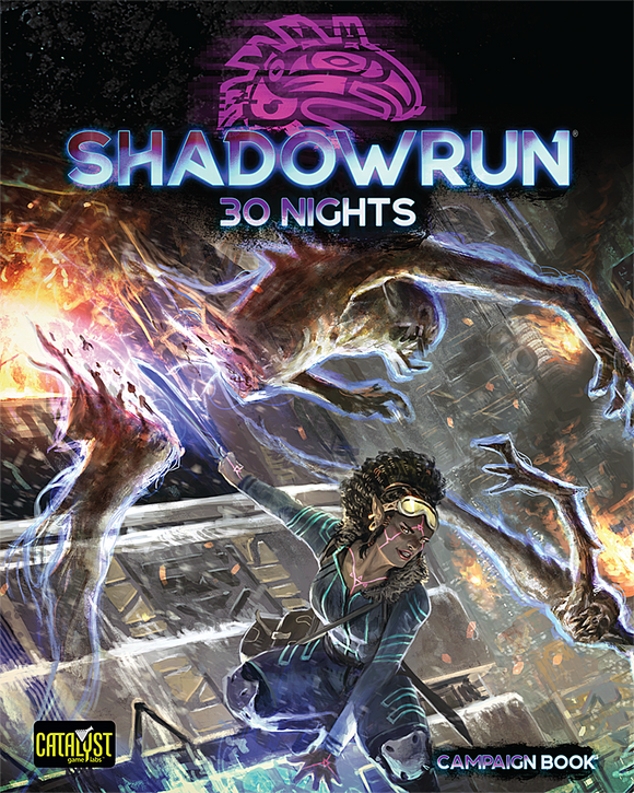 Shadowrun: 30 Nights Campaign Book 6th Edition