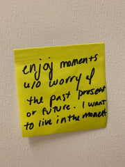 """""""Enjoy moments, live in the moment"""" Post-it note. Poetic Republic Coffee Co. 2021"""