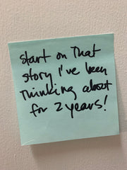 """""""Start on that story I've been thinking about for 2 years"""" Post-it note. Poetic Republic Coffee Co. 2021"""