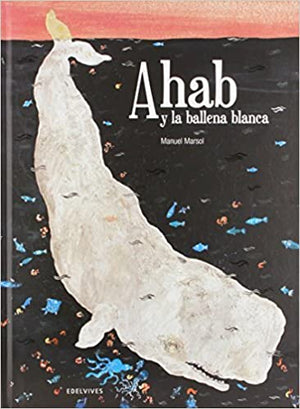 Ahab y la ballena blanca / Ahab and the white whale (Spanish Edition) - Poetic Republic Coffee Co.