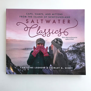 Saltwater Classics: Caps, Vamps and Mittens from the Island of Newfoundland