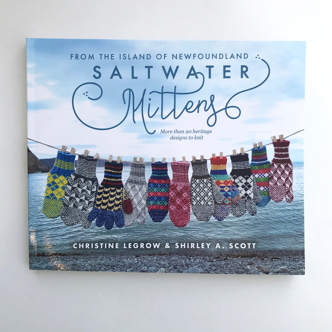 Saltwater Mittens from the Island of Newfoundland: More than 20 Heritage Designs to Knit