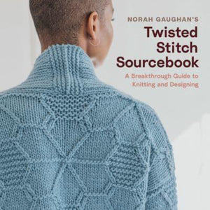 Twisted Stitches Sourcebook-Guide to Knitting & Design Norah Gaughan