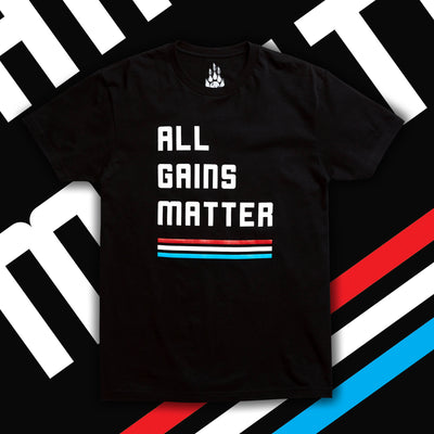 All Gains Matter Gym Shirt
