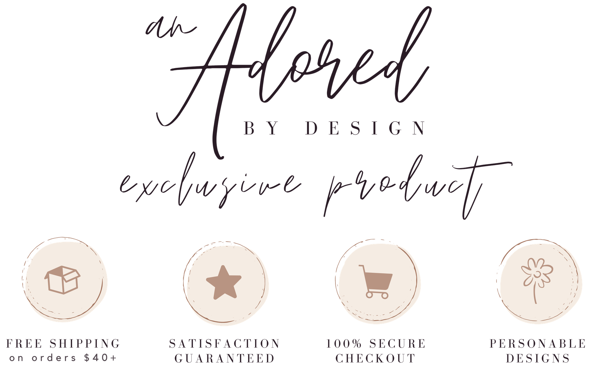 Exclusive to AdoredByDesign.com