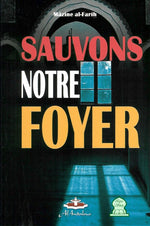 Sauvons notre foyer