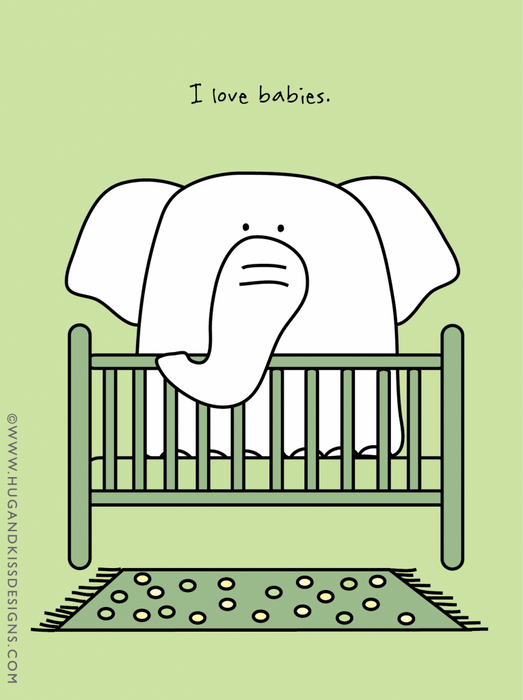 Card Funny - I Love Babies