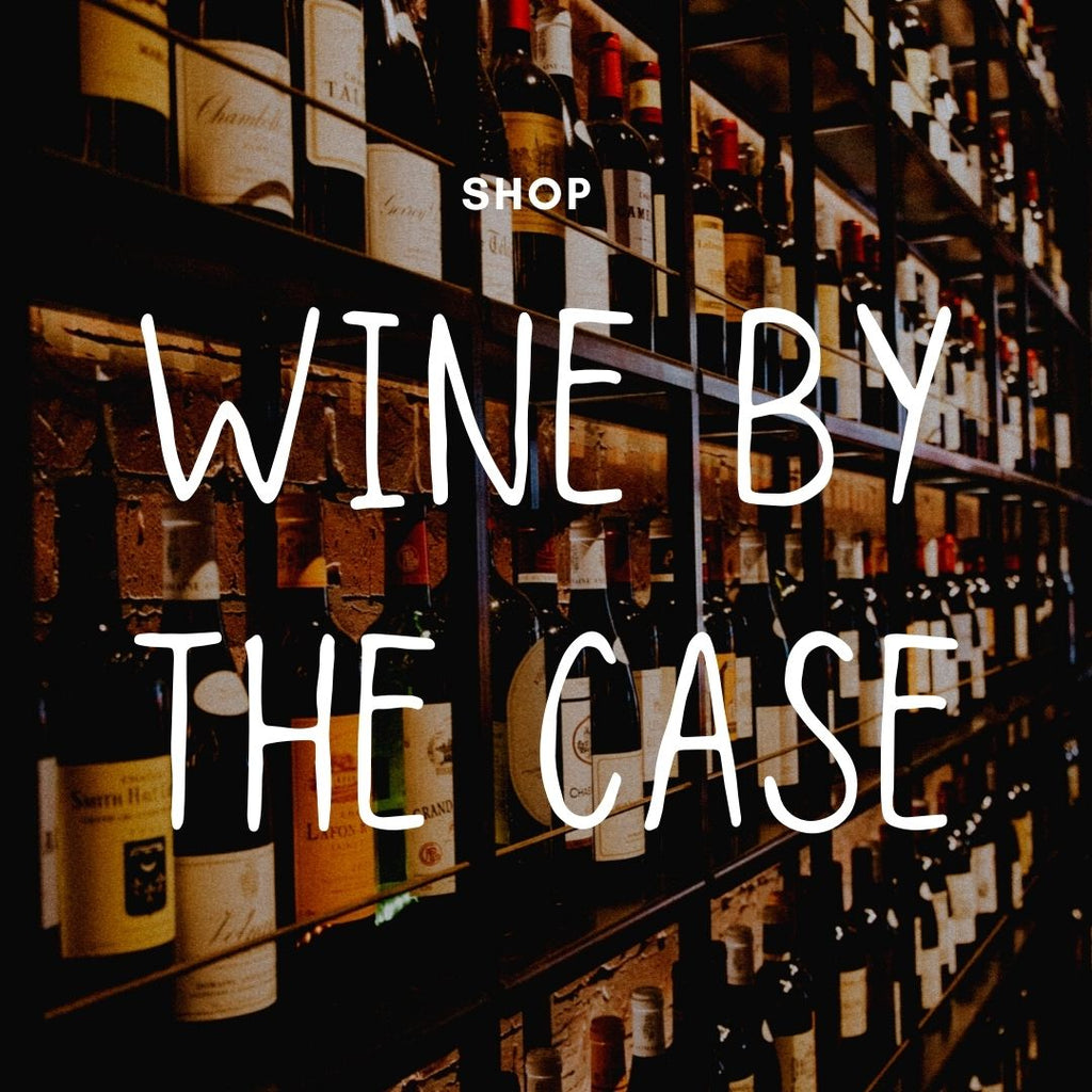 Wines by the Case