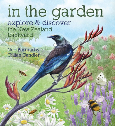 In the Garden | By Gillian Candler & Ned Barraud