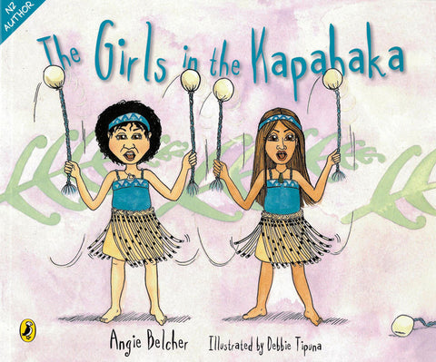 The Girls in the Kapahaka | By Belcher Angie & Tipuna Debbie