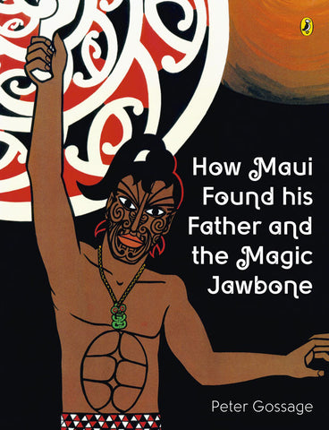 How Maui Found His Father and the Magic | By Peter Gossage